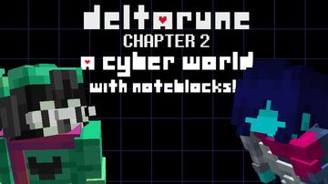 A Cyber World in NoteBlock form! (Deltarune Chapter 2) Minecraft Map & Project