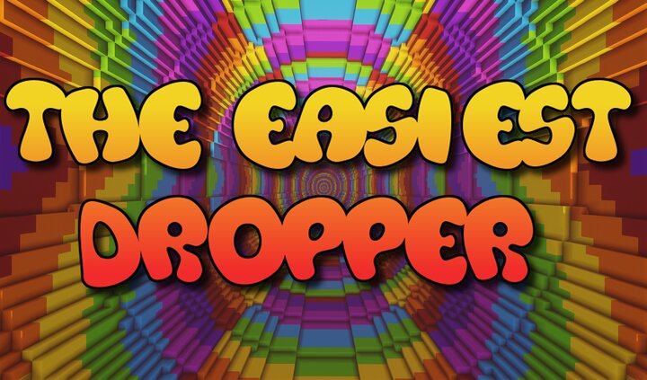 The Easiest Dropper