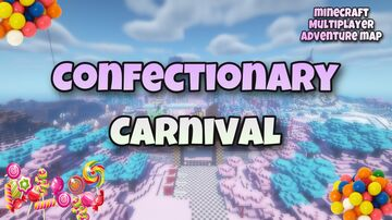 Confectionary Carnival Minecraft Map & Project