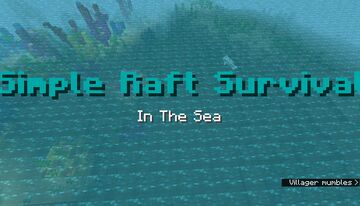 Simple Raft Survival Minecraft Map & Project