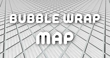 Bubble Wrap Map! Minecraft Map & Project