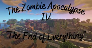 """[1.16.5] The Zombie Apocalypse IV: """"The End of Everything"""" Minecraft Map & Project"""