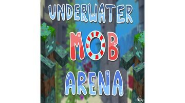 Underwater Mob Arena Minecraft Map & Project