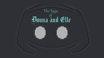 The Saga of Donna and Elle Minecraft Map & Project