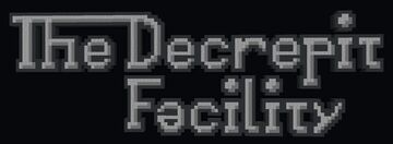 [W.I.P.] The Decrepit Facility (DEMO) Minecraft Map & Project