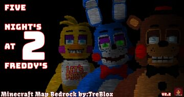 Five Night's At Freddy's 2 V2.2 map + events[BedRock] Minecraft Map & Project