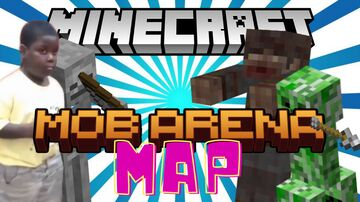 Just a Mob Arena Minecraft Map & Project