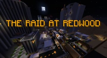 THE RAID AT REDWOOD Minecraft Map & Project