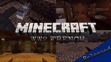 WW2 Trench Beta Minecraft Map & Project