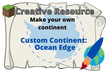 Creative Resource: Custom Continent kit- ocean edge Minecraft Map & Project