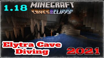 1.18 Elytra Cave Diving Championship Minecraft Map & Project