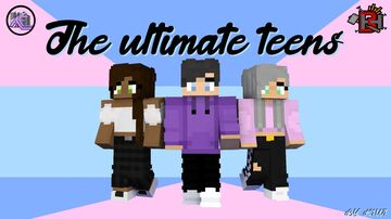 The Ultimate Teens Minecraft Map & Project