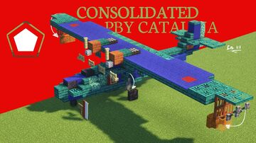Consolidated PBY Catalina Minecraft Map & Project