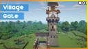 ⚒️ Minecraft: Village Gate Minecraft Map & Project