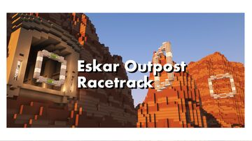 Eskar Outpost racing Minecraft Map & Project