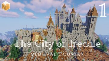 The City of Iredale - Part 1 | Medieval world project [Download] Minecraft Map & Project