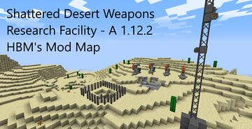 [1.12.2] Shattered Desert Weapons Research Facility Minecraft Map & Project