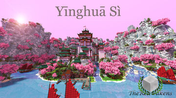 TheReawakens - Yīnghuā Sì ~ An Oriental Monument ~ Timelapse Minecraft Map & Project