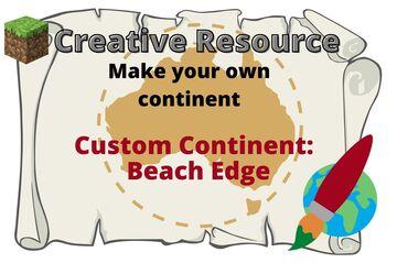 Creative Resource: Custom Continent kit- Beach edge Minecraft Map & Project