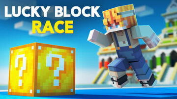 Lucky Block Race Minecraft Map & Project