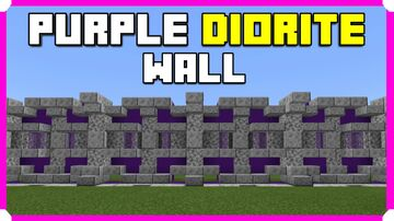 How To Build A Purple Diorite Wall Minecraft Map & Project
