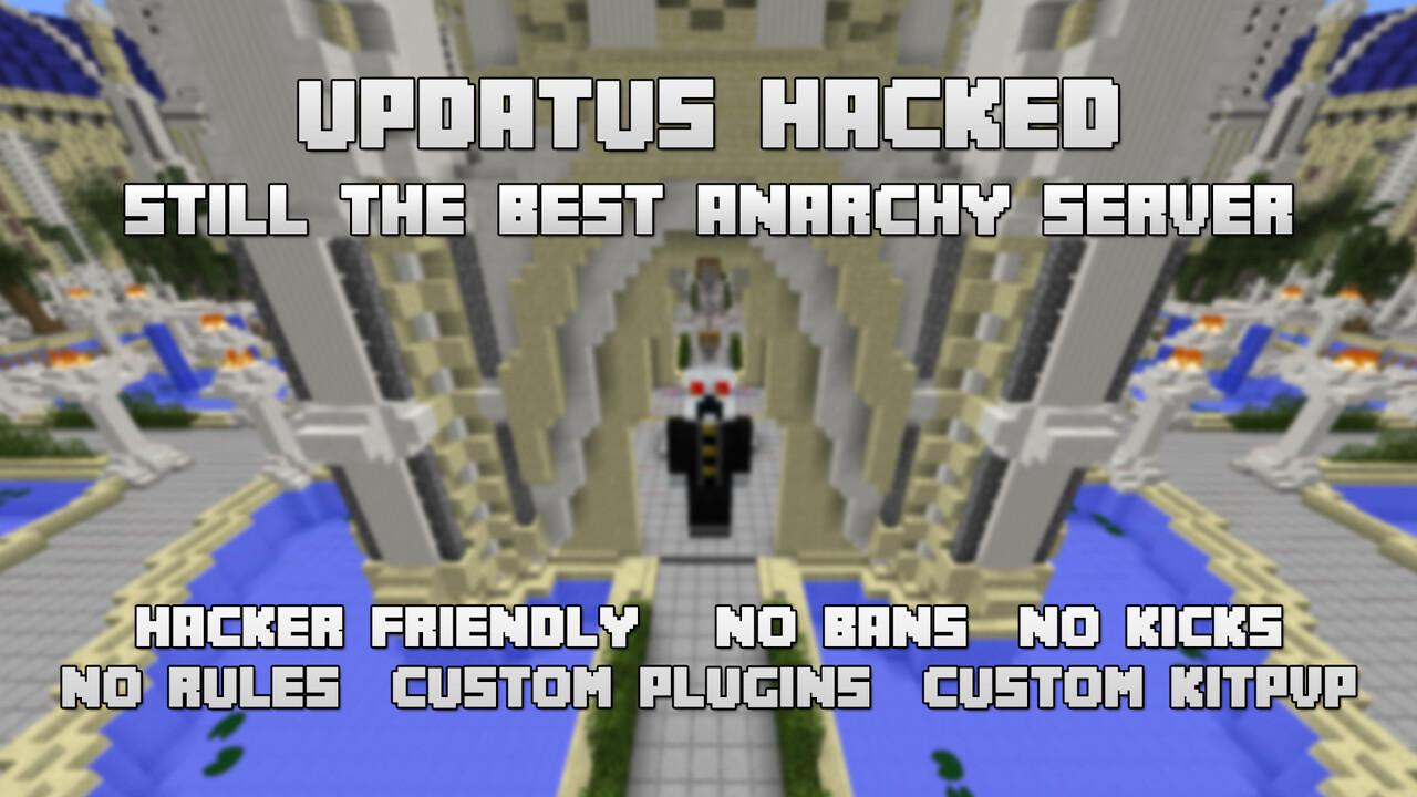 Updatus Hacked Hacker Friendly Anarchy KitPVP Custom