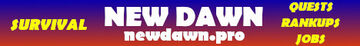 New Dawn Survival Minecraft Server