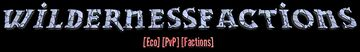 WildernessFactions [1.16.1] [Factions] [Eco] [PvP] Minecraft Server