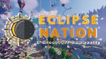 Eclipse Nation - Survival. (SMP) Creative. Towny. BTeam. Minecraft Server