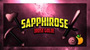 Sapphirose [Rose Gold Edit] 256x Pvp Pack Minecraft Texture Pack