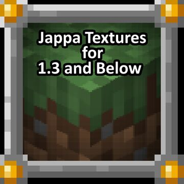 Jappa Art for 1.3 - 1.0 Minecraft Texture Pack