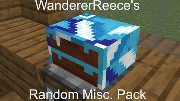 WandererReece's Random Misc. Pack Minecraft Texture Pack