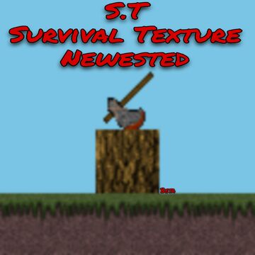 S.T Survival Texture Newested (Early Access) Minecraft Texture Pack