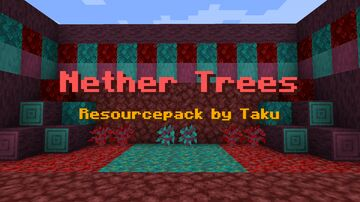 Nether Trees Resource Pack by Taku Minecraft Texture Pack