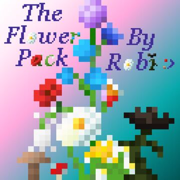 Flower Pack :› Minecraft Texture Pack