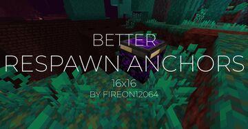 Better Respawn Anchors x16 Minecraft Texture Pack