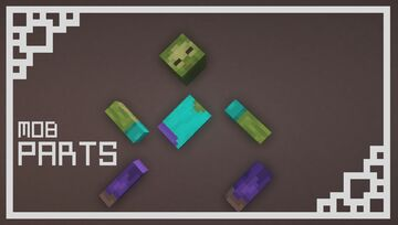 Mob Parts [OPTIFINE] Minecraft Texture Pack