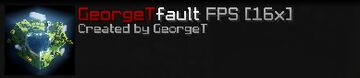 GeorgeTfault FPS [16x] Minecraft Texture Pack