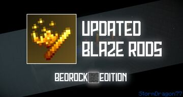 Updated Blaze Rods | Bedrock Edition Minecraft Texture Pack