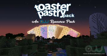 Toaster Pastry Pack Minecraft Texture Pack