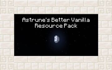Astrune's Better Vanilla Minecraft Texture Pack