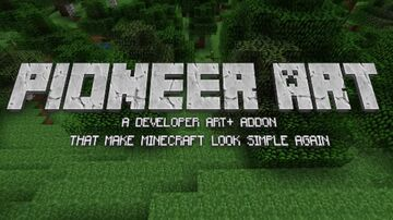 Pioneer Art Minecraft Texture Pack