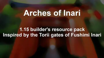 Arches of Inari |Torii gates improved| Minecraft Texture Pack