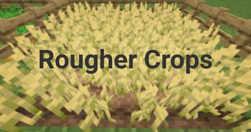 Rougher Crops Minecraft Texture Pack