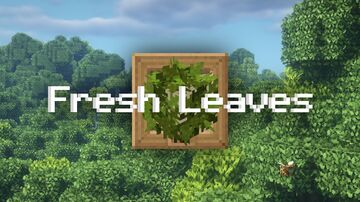 Fresh Leaves - Mizuno's 16 Craft Add-On Minecraft Texture Pack