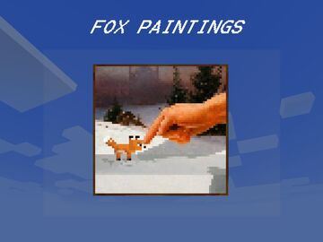 Fox paintings ! Minecraft Texture Pack