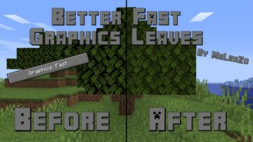 Better Fast Graphics Leaves Minecraft Texture Pack