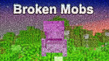 Broken Mobs Minecraft Texture Pack