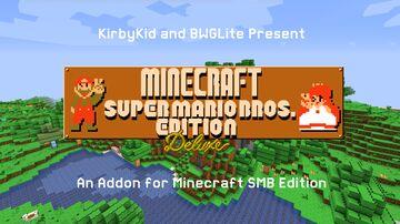 Minecraft SMB DELXUE Edition Addon: 1.16 Minecraft Texture Pack