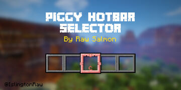 Piggy Hotbar Selector (1.15, 1.16) Minecraft Texture Pack